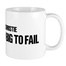 Chris Christie Is Too Big To Fail Mug