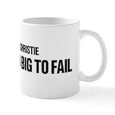 Chris Christie Is Too Big To Fail Small Mug