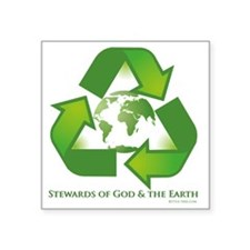 "Stewards of God  the Earth Square Sticker 3"" x 3"""