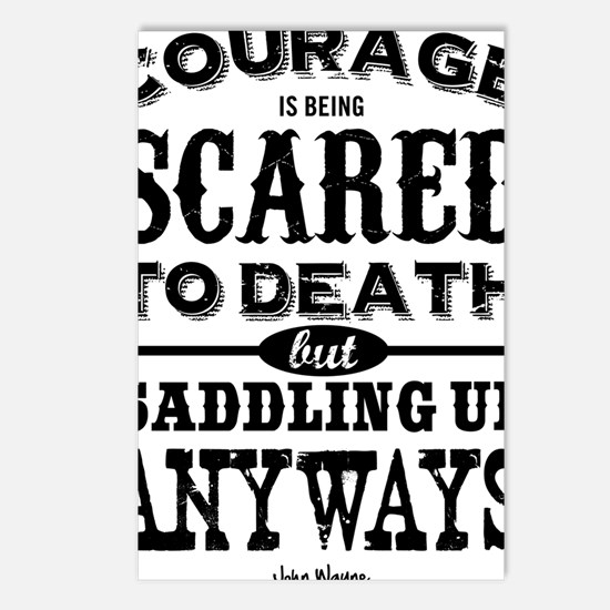 Courage is being scared t Postcards (Package of 8)