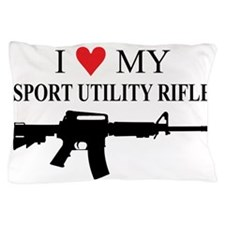 I Love My Sport Utility Rifle Pillow Case