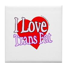 I Love Trans Fat Tile Coaster