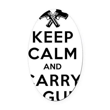 Keep Calm and Carry a Gun Oval Car Magnet
