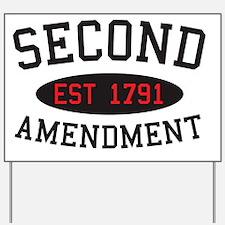 Second Amendment, Est. 1791 Yard Sign