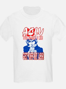ACLU! GET OFF MY ASS! T-Shirt