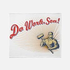 do-work-son-LTT Throw Blanket