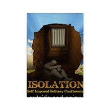 Isolation Poster Rectangle Magnet