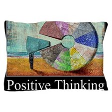 Positive Thinking Pillow Case