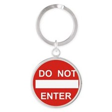 SIGN - DO NOT ENTER Round Keychain