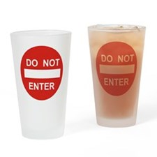 SIGN - DO NOT ENTER Drinking Glass