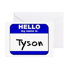 hello my name is tyson  Greeting Cards (Package of