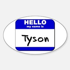 hello my name is tyson Oval Decal