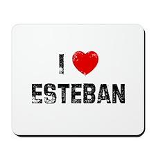 I * Esteban Mousepad