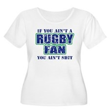 If you aint a Rugby fan you a T-Shirt