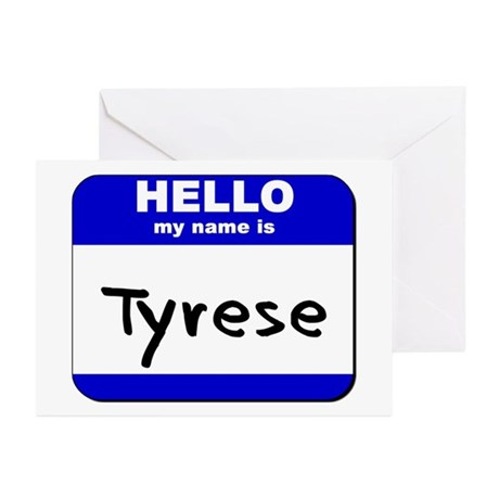 hello my name is tyrese Greeting Cards (Package o