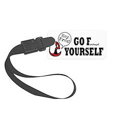 President - Go F Yourself Luggage Tag