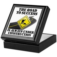 The Road to Success Is Always Under C Keepsake Box