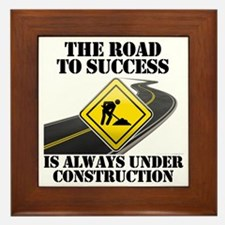 The Road to Success Is Always Under Co Framed Tile