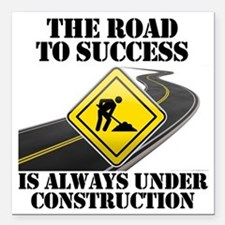 """The Road to Success Is A Square Car Magnet 3"""" x 3"""""""