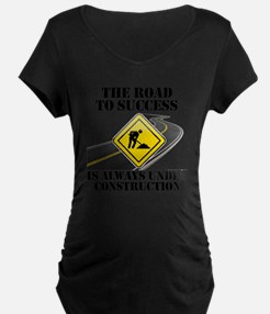 The Road to Success Is Alwa T-Shirt