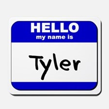 hello my name is tyler  Mousepad