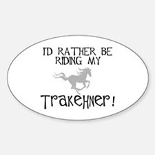 Rather Be-Trakehner! Oval Decal