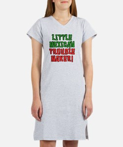 Little Mexican Trouble Maker Women's Nightshirt