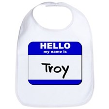 hello my name is troy  Bib