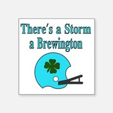 """Theres a Storm a Brewington Square Sticker 3"""" x 3"""""""