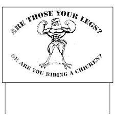 Chicken Legs 3 Yard Sign