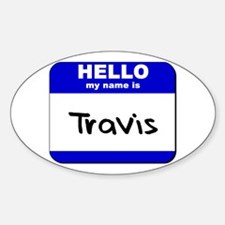 hello my name is travis Oval Decal