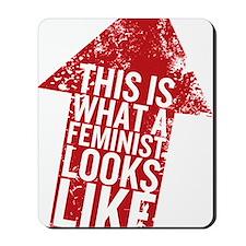 Feminist Looks Mousepad