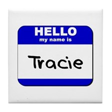 hello my name is tracie  Tile Coaster