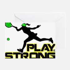 Play Strong Tennis Greeting Card