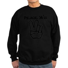 peace yall outline Sweatshirt