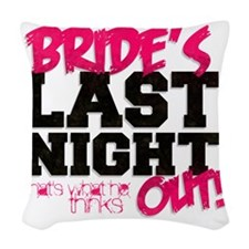 BRIDES LAST NIGHT OUT - Bachlo Woven Throw Pillow