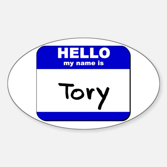 hello my name is tory Oval Decal