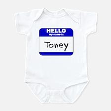 hello my name is toney  Infant Bodysuit