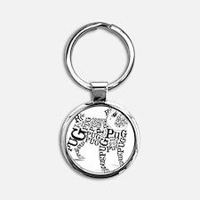 Pug Typography Round Keychain
