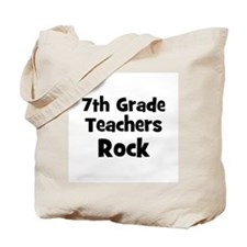 7th Grade Teachers Rock Tote Bag