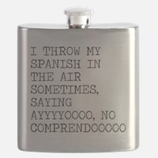 I Throw My Spanish in The Air Flask