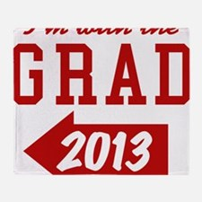 I'm With Grad 2013 (left) Throw Blanket