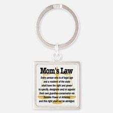 Moms Law Square Keychain