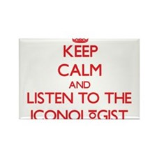 Keep Calm and Listen to the Iconologist Magnets
