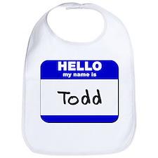 hello my name is todd  Bib