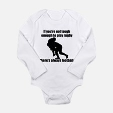 Not Tough Enough To Play Rugby Body Suit