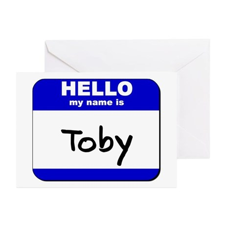 hello my name is toby Greeting Cards (Package of