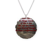 its never too late Necklace