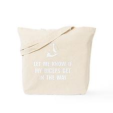Biceps In Way Tote Bag