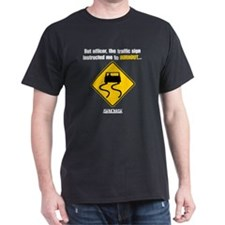 Burnout Traffic Sign 2 T-Shirt